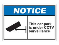 ANSI Notice This Car Park Is Under CCTV Surveillance