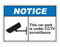 ANSI Notice This Car Park Is Under CCTV Surveillance
