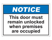 ANSI Notice This Door Must Remain Unlocked When Premises Are Occupied
