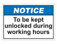 ANSI Notice To Be Kept Unlocked During Working Hours