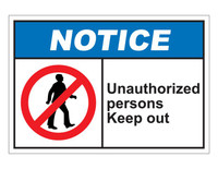 ANSI Notice Unauthorized Persons Keep Out