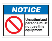 ANSI Notice Unauthorized Persons Must Not Use This Equipment