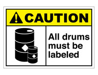 ANSI Caution All Drums Must Be Labeled