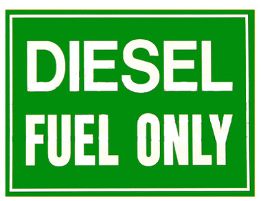 Diesel Fuel Only (Green Background / White Lettering)