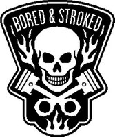Bored & Stroked Decal