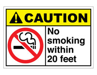 ANSI Caution No Smoking Within 20 Feet