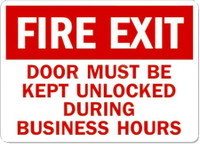 Fire Exit (Door Must Be Kept Unlocked During Business Hours)