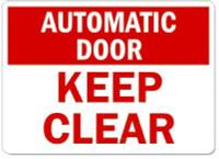 Automatic Door Keep Clear