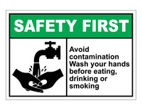 ANSI Safety First Avoid Contamination Wash Your Hands...