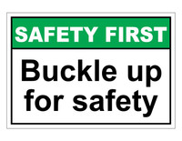 ANSI Safety First Buckle Up For Safety