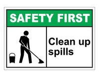 ANSI Safety First Clean Up Spills