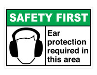 ANSI Safety First Ear Protection Required In This Area
