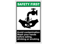 ANSI Safety First Avoid Contamination Wash Your Hands... 1