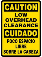 Caution Low Overhead Clearance (Bilingual)