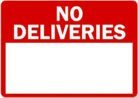 Customizable No Deliveries Blank Safety
