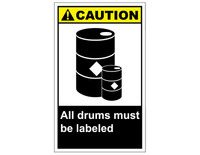 ANSI Caution All Drums Must Be Labeled 1