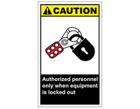 ANSI Caution Authorized Personnel Only When Equipment Is Locked Out 1