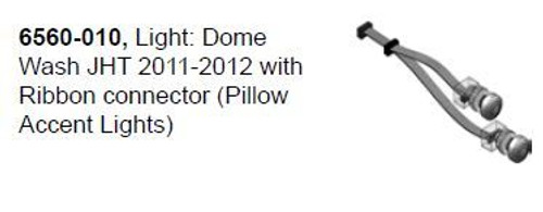 6560-010 Light: Dome Wash JHT 2011-2012 with Ribbon connector (Pillow Accent Lights)