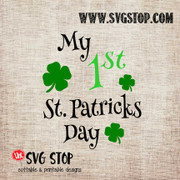 My 1st St. Patrick's Day Cut File Clip Art in SVG, DXF, JPG, PNG, and EPS format for Silhouette, Cricut, Brother Scan n cut, various other cutting machines and screen printing.