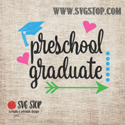 Preschool Graduate Arrow Dots Hearts SVG, DXF, JPG, PNG, and EPS format cut file clipartfor Silhouette, Cricut, Brother Scan n cut, andvarious other cutting machines.