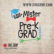 Little Mister PreK Grad SVG, DXF, JPG, PNG, and EPS format cut file clipartfor Silhouette, Cricut, Brother Scan n cut, andvarious other cutting machines.