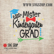 Little Mister Kindergarten Grad SVG, DXF, JPG, PNG, and EPS format cut file clipartfor Silhouette, Cricut, Brother Scan n cut, andvarious other cutting machines.