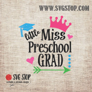Little Miss Preschool Grad SVG, DXF, JPG, PNG, and EPS format cut file clipartfor Silhouette, Cricut, Brother Scan n cut, andvarious other cutting machines.