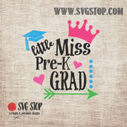 Little Miss PreK Grad SVG, DXF, JPG, PNG, and EPS format cut file clipartfor Silhouette, Cricut, Brother Scan n cut, andvarious other cutting machines.