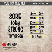Sore Today Strong Tomorrow Motivational Saying Water Bottle Markings clip art cut file digital download