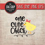 One Cute Chick Easter Svg Clipart Cut file