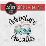 Adventure Awaits VW Camper Sublimation Design Print and Cut File