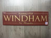 Windham New Hampshire ~ Burgundy Sign