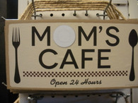 Mom's Cafe ~ Sign