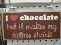 I Love Chocolate ~ Sign