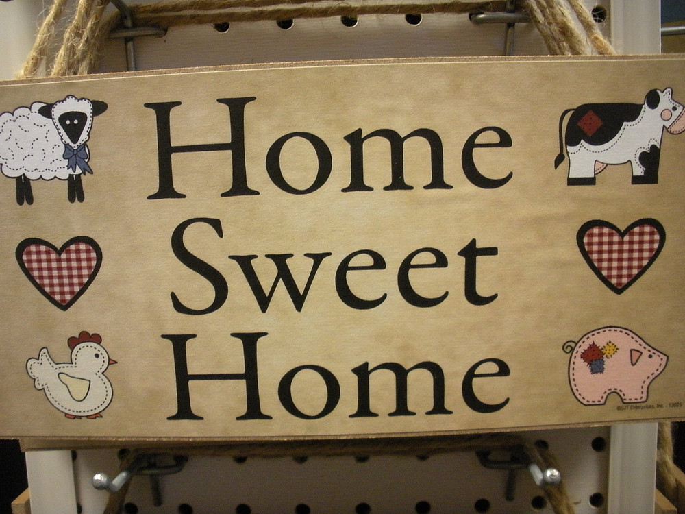 Home Sweet Home ~ Sign - Black Moose Country Store