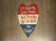 I'll Keep My Guns... ~ Sign