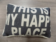Pillow ~ This Is My Happy Place