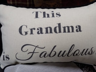 Pillow ~ This Grandma Is Fabulous