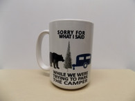 Mug - Sorry for what I said...with Bear.