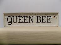 Queen Bee - wood sign