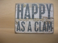 Small Wood Sign. Happy AS A Clam