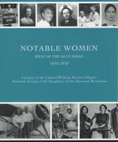 Notable Women West of the Blue Ridge, 1850 – 1950