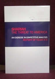 SHARIAH: The Threat to America