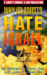 Why Islamists Hate Israel - (40 Page Booklet)