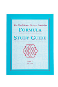 The Traditional Chinese Medicine Formula Study Guide