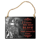 Women Who Wear Black Metal Sign Home Decor