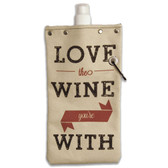 Love The Wine You're With Wine Bottle Canvas Canteen Flask Travel Beverage Container