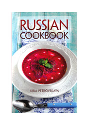 Kira Petrovskaya's Russian Cookbook