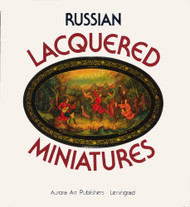 Russian Lacquered Miniatures Reference Book