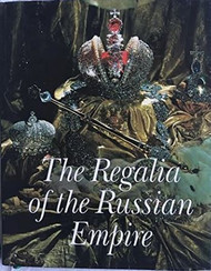 The Regalia of the Russian Empire